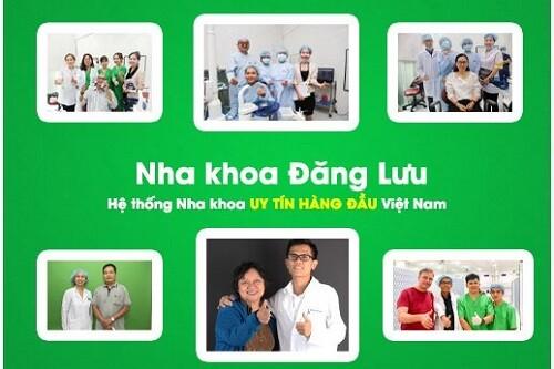 Nha khoa Đăng Lưu – Hệ thống nha khoa uy tín hàng đầu Việt Nam